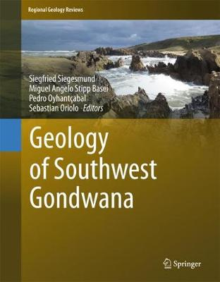 Geology of Southwest Gondwana - Regional Geology Reviews (Hardback)