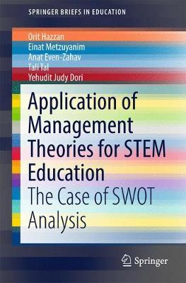 Application of Management Theories for STEM Education: The Case of SWOT Analysis - SpringerBriefs in Education (Paperback)