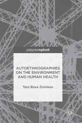 Autoethnographies on the Environment and Human Health (Hardback)
