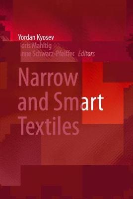 Narrow and Smart Textiles (Hardback)