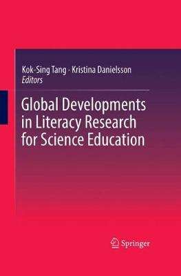 Global Developments in Literacy Research for Science Education (Hardback)