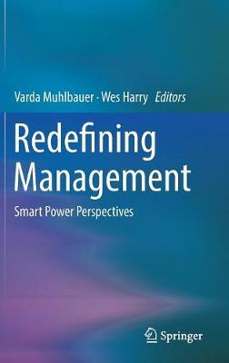 Redefining Management: Smart Power Perspectives (Hardback)
