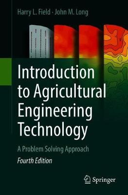 Introduction to Agricultural Engineering Technology: A Problem Solving Approach (Paperback)