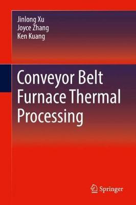 Conveyor Belt Furnace Thermal Processing (Hardback)