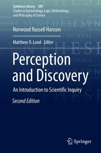 Perception and Discovery: An Introduction to Scientific Inquiry - Synthese Library 389 (Hardback)