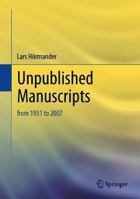 Unpublished Manuscripts: from 1951 to 2007 (Hardback)