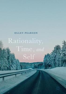 Rationality, Time, and Self (Hardback)