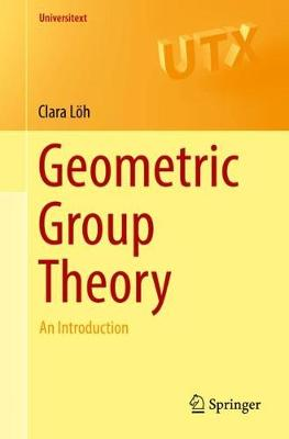 Geometric Group Theory: An Introduction - Universitext (Paperback)