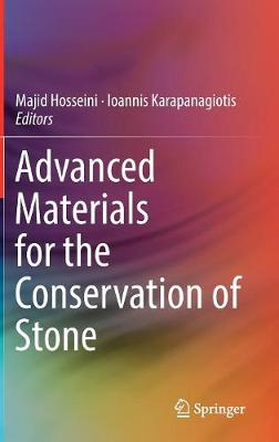 Advanced Materials for the Conservation of Stone (Hardback)