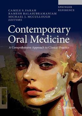 Contemporary Oral Medicine: A Comprehensive Approach to Clinical Practice - Contemporary Oral Medicine (Hardback)