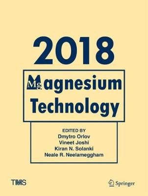 Magnesium Technology 2018 - Magnesium Technology 2018 (Hardback)