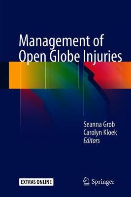 Management of Open Globe Injuries (Hardback)