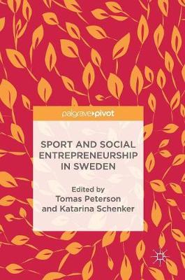 Sport and Social Entrepreneurship in Sweden (Hardback)
