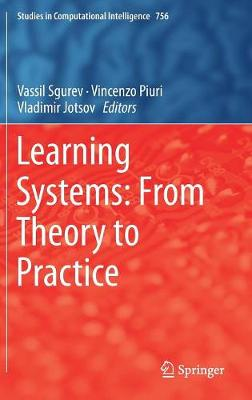 Learning Systems: From Theory to Practice - Studies in Computational Intelligence 756 (Hardback)