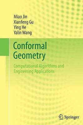 Conformal Geometry: Computational Algorithms and Engineering Applications (Hardback)