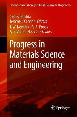 Progress in Materials Science and Engineering - Innovation and Discovery in Russian Science and Engineering (Hardback)
