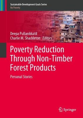 Poverty Reduction Through Non-Timber Forest Products: Personal Stories - Sustainable Development Goals Series (Hardback)