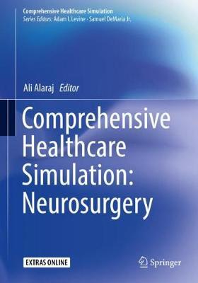Comprehensive Healthcare Simulation: Neurosurgery - Comprehensive Healthcare Simulation (Paperback)