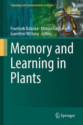 Memory and Learning in Plants - Signaling and Communication in Plants (Hardback)