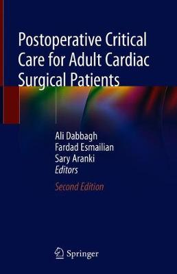 Postoperative Critical Care for Adult Cardiac Surgical Patients (Hardback)