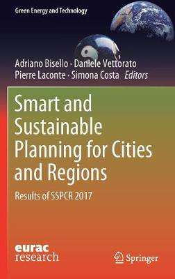 Smart and Sustainable Planning for Cities and Regions: Results of SSPCR 2017 - Green Energy and Technology (Hardback)