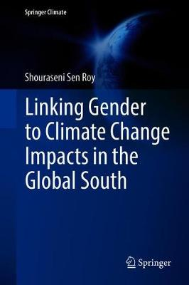 Linking Gender to Climate Change Impacts in the Global South - Springer Climate (Hardback)