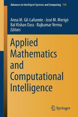 Applied Mathematics and Computational Intelligence - Advances in  Intelligent Systems and Computing 730 (Paperback)