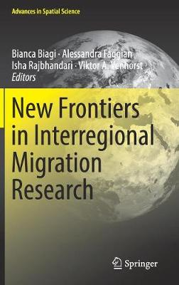 New Frontiers in Interregional Migration Research - Advances in Spatial Science (Hardback)