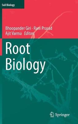 Root Biology - Soil Biology 52 (Hardback)