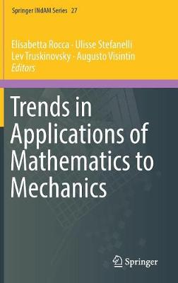 Trends in Applications of Mathematics to Mechanics - Springer INdAM Series 27 (Hardback)