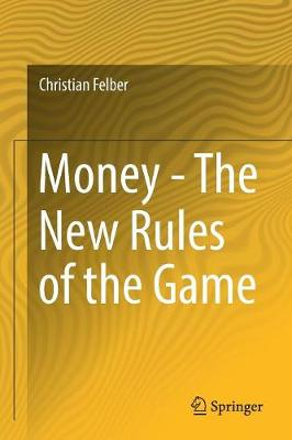 Money - The New Rules of the Game (Paperback)