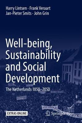 Well-being, Sustainability and Social Development: The Netherlands 1850-2050 (Hardback)