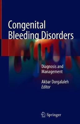 Congenital Bleeding Disorders: Diagnosis and Management (Hardback)