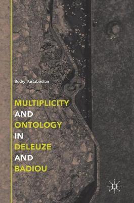 Multiplicity and Ontology in Deleuze and Badiou (Hardback)