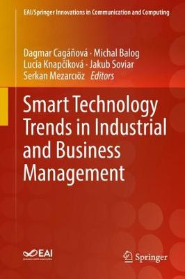 Smart Technology Trends in Industrial and Business Management - EAI/Springer Innovations in Communication and Computing (Hardback)