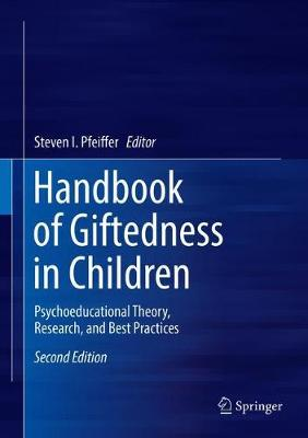 Handbook of Giftedness in Children: Psychoeducational Theory, Research, and Best Practices (Hardback)