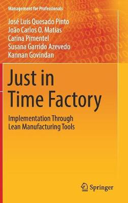 Just in Time Factory: Implementation Through Lean Manufacturing Tools - Management for Professionals (Hardback)