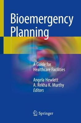 Bioemergency Planning: A Guide for Healthcare Facilities (Paperback)