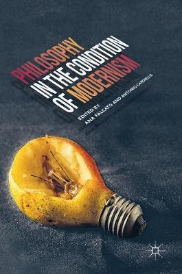 Philosophy in the Condition of Modernism (Hardback)