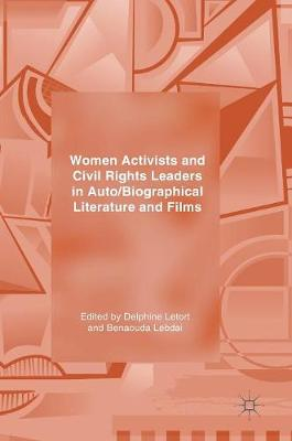 Women Activists and Civil Rights Leaders in Auto/Biographical Literature and Films (Hardback)
