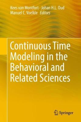 Continuous Time Modeling in the Behavioral and Related Sciences (Hardback)