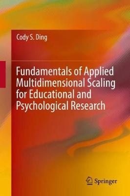 Fundamentals of Applied Multidimensional Scaling for Educational and Psychological Research (Hardback)