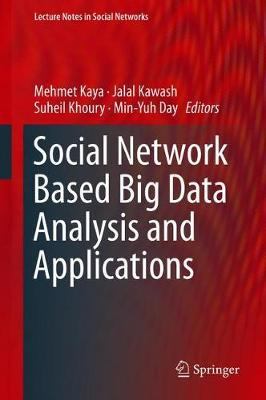 Social Network Based Big Data Analysis and Applications - Lecture Notes in Social Networks (Hardback)