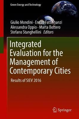 Integrated Evaluation for the Management of Contemporary Cities: Results of SIEV 2016 - Green Energy and Technology (Hardback)