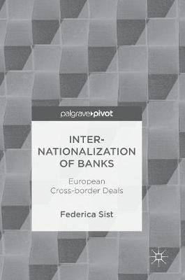 Internationalization of Banks: European Cross-border Deals (Hardback)