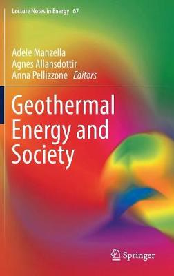 Geothermal Energy and Society - Lecture Notes in Energy 67 (Hardback)