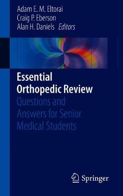 Essential Orthopedic Review: Questions and Answers for Senior Medical Students (Paperback)