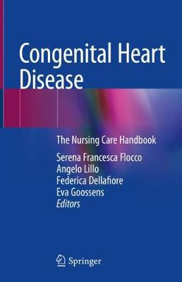 Congenital Heart Disease: The Nursing Care Handbook (Hardback)