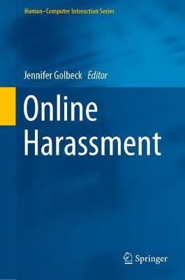 Online Harassment - Human-Computer Interaction Series (Hardback)