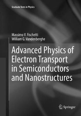 Advanced Physics of Electron Transport in Semiconductors and Nanostructures - Graduate Texts in Physics (Paperback)